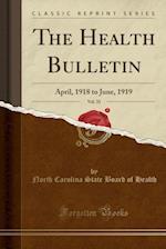The Health Bulletin, Vol. 33