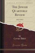 The Jewish Quarterly Review, Vol. 3