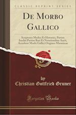de Morbo Gallico