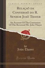 Relacao Da Conversao Do R. Senhor Joao Thayer