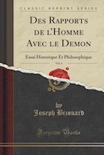 Des Rapports de L'Homme Avec Le Demon, Vol. 4