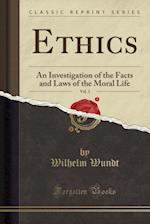 Ethics, Vol. 3