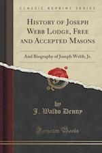 History of Joseph Webb Lodge, Free and Accepted Masons