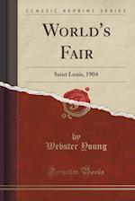 World's Fair af Webster Young