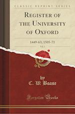 Register of the University of Oxford, Vol. 1