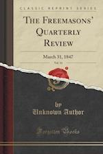 The Freemasons' Quarterly Review, Vol. 14