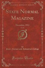 State Normal Magazine, Vol. 18 af State Normal and Industrial College