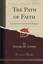 The Path of Faith af Joseph M. Corcos