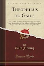 Theophilus to Gaius