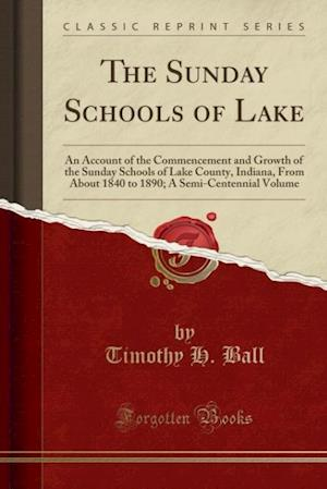 The Sunday Schools of Lake af Timothy H. Ball