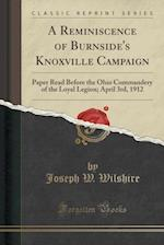 A Reminiscence of Burnside's Knoxville Campaign af Joseph W. Wilshire