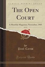 The Open Court, Vol. 19