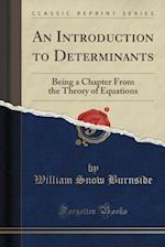 An Introduction to Determinants