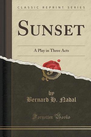 Sunset af Bernard H. Nadal