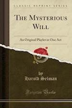 The Mysterious Will af Harold Selman