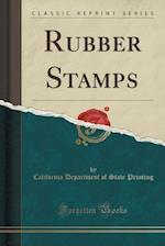 Rubber Stamps (Classic Reprint)