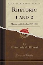 Rhetoric 1 and 2