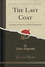 The Last Coat af John Edgcome