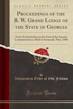 Proceedings of the R. W. Grand Lodge of the State of Georgia