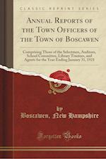 Annual Reports of the Town Officers of the Town of Boscawen af Boscawen New Hampshire