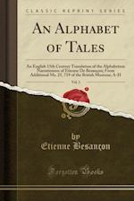 An Alphabet of Tales, Vol. 1