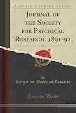 Journal of the Society for Psychical Research, 1891-92, Vol. 5 (Classic Reprint)