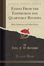 Essays from the Edinburgh and Quarterly Reviews