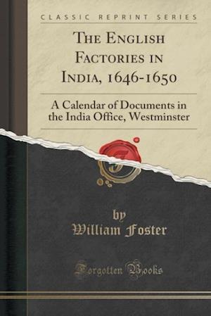 Bog, paperback The English Factories in India, 1646-1650 af William Foster