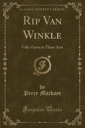Bog, paperback Rip Van Winkle af Percy Mackaye