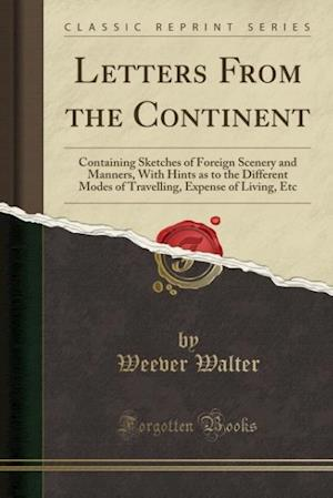Bog, paperback Letters from the Continent af Weever Walter