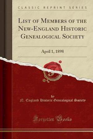 Bog, paperback List of Members of the New-England Historic Genealogical Society af N. England Historic Genealogica Society