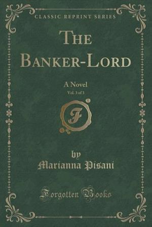 Bog, paperback The Banker-Lord, Vol. 3 of 3 af Marianna Pisani