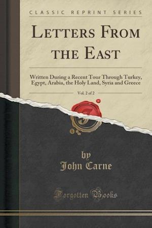 Bog, paperback Letters from the East, Vol. 2 of 2 af John Carne
