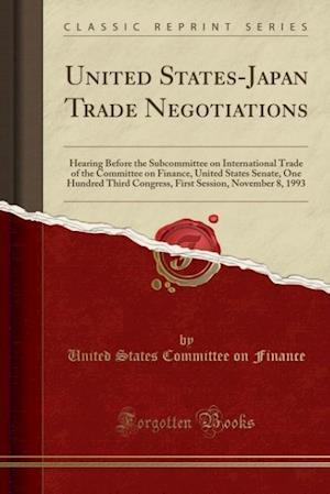 Bog, paperback United States-Japan Trade Negotiations af United States Committee on Finance