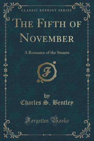 Bog, paperback The Fifth of November af Charles S Bentley