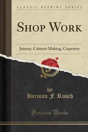 Bog, paperback Shop Work af Herman F. Rusch
