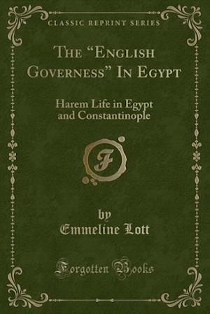 Bog, paperback The English Governess in Egypt af Emmeline Lott