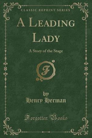 Bog, paperback A Leading Lady af Henry Herman
