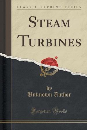 Bog, paperback Steam Turbines (Classic Reprint) af Unknown Author