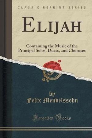 Bog, paperback Elijah af Felix Mendelssohn