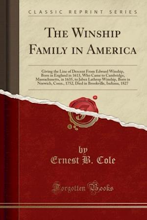 Bog, paperback The Winship Family in America af Ernest B. Cole