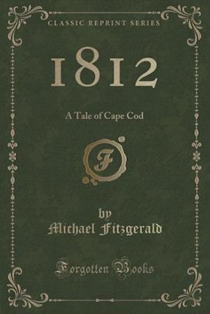 Bog, paperback 1812 af Michael Fitzgerald