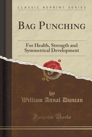 Bog, paperback Bag Punching af William Annal Duncan