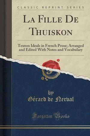 Bog, paperback La Fille de Thuiskon af Gerard De Nerval