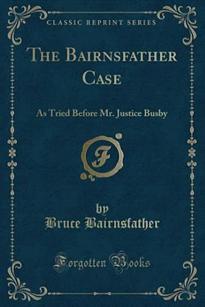 Bog, paperback The Bairnsfather Case af Bruce Bairnsfather