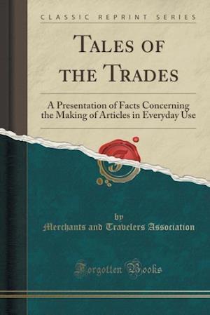 Bog, paperback Tales of the Trades af Merchants and Travelers Association