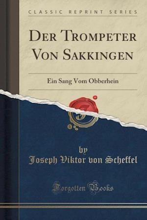 Bog, paperback Der Trompeter Von Sa Kkingen af Joseph Viktor Von Scheffel