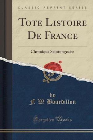 Bog, paperback Tote Listoire de France af F. W. Bourdillon