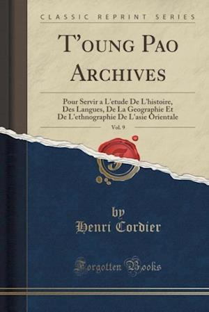Bog, paperback T'Oung Pao Archives, Vol. 9 af Henri Cordier