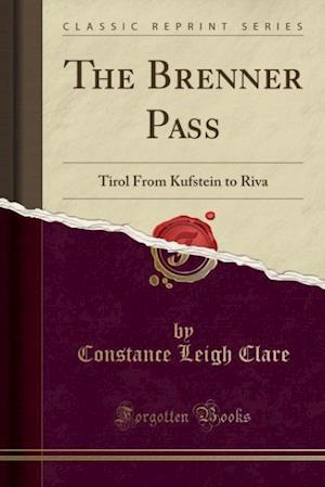 Bog, paperback The Brenner Pass af Constance Leigh Clare